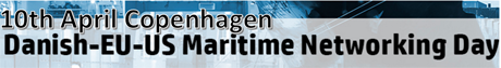 Danish-EU-US Maritime Networking Day 10th April Cph